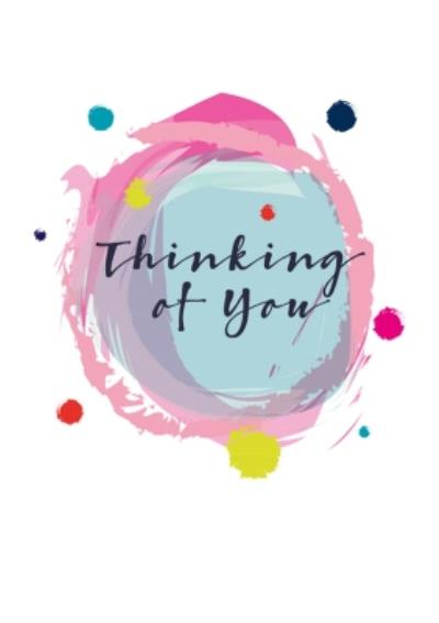 Modern Watercolour Paint Effect Thinking Of You Card