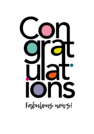 Modern Typographic Congratulations Fabulous News Congratulations Card
