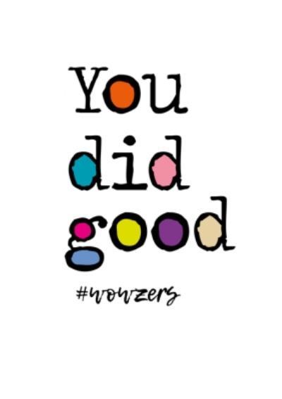 You Did Good Hashtag Wowzers Card