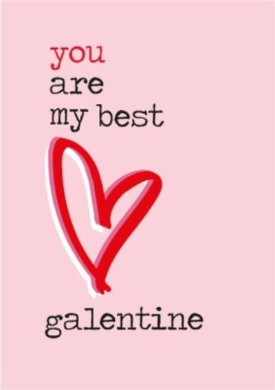 You Are My Best Galentine Cute Simple Card