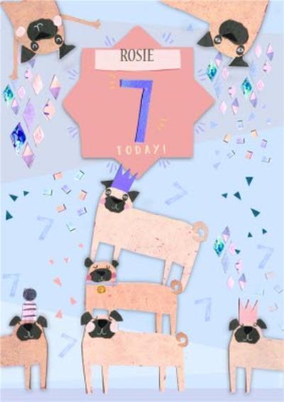 Pugs Personalised Happy 7th Birthday Card