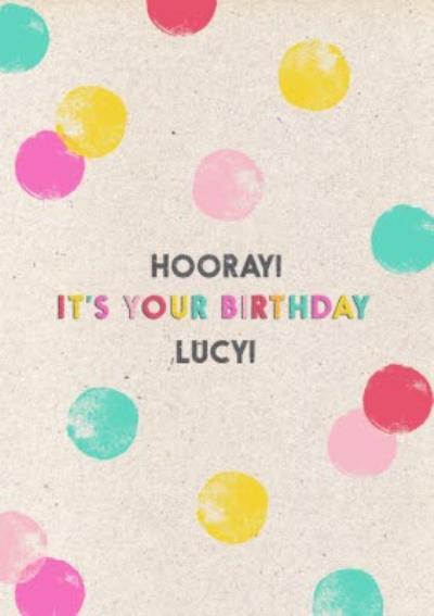 Neon Polka Dots Hooray It's Your Birthday Card