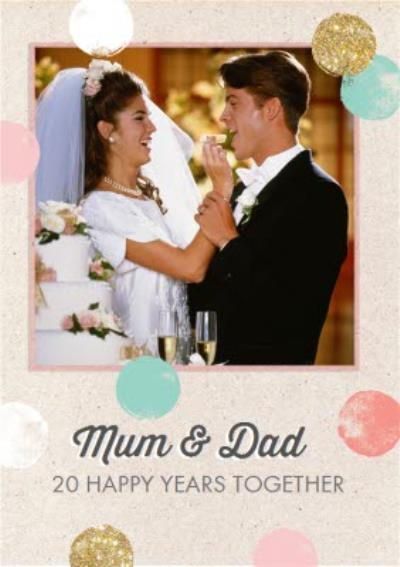 Mum & Dad Happy Years Together Photo Upload Anniversary Card