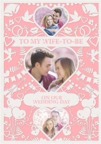 Wedding Card - Photo Upload - Wife To Be - Paper Frame
