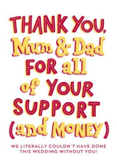 Humour Comedy Funny Thank you Mum & Dad for your support and money wedding thank you card