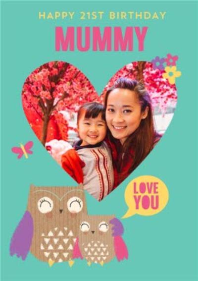 Pigment Photo Upload Mummy Love You Owls Birthday Card