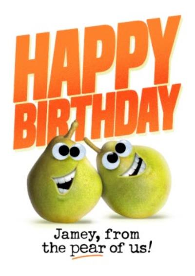 A Birthday From The Pair Of Us Pun Card