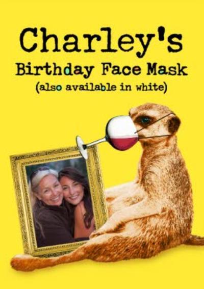 Birthday Face Mask Funny Meerkat Photo Upload Card