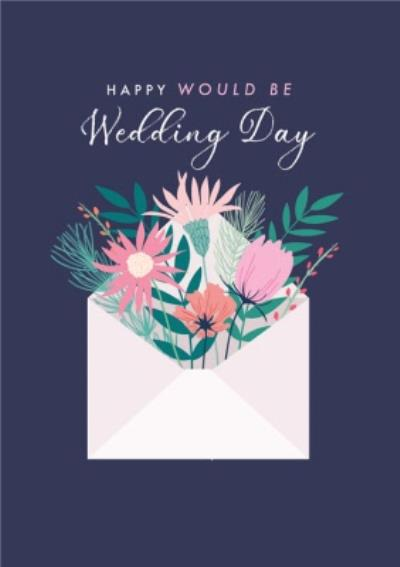 Flowers In Envelope Happy Would Be Wedding Day Postponed Wedding Card
