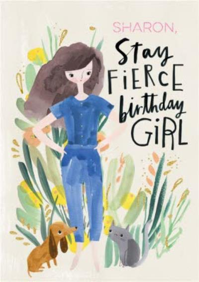 Birthday Card - Stay Fierce Birthday Girl