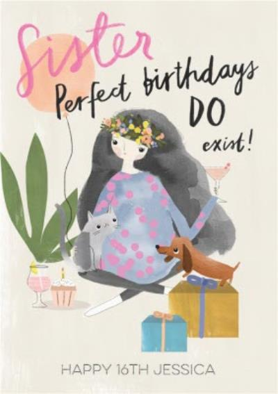 Pigment Hey Girl Character Sister Perfect Birthdays Do Exist 16th Birthday Card