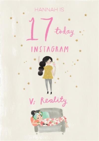 Pigment Hey Girl Character Instagram Vs Reality Birthday Card