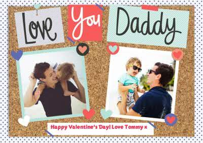 Pinboard Love You Daddy Photo Upload Card
