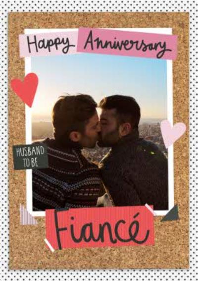 Anniversary Card - Husband To be - Fiance - Photo Upload