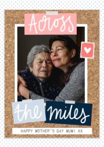 Corkboard And Photo Love Across The Miles Happy Mother's Day Card