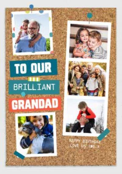 Pinboard Happy Birthday - Photo Upload Card - Brilliant Grandad