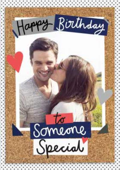 Birthday Card - Someone Special - Photo Upload