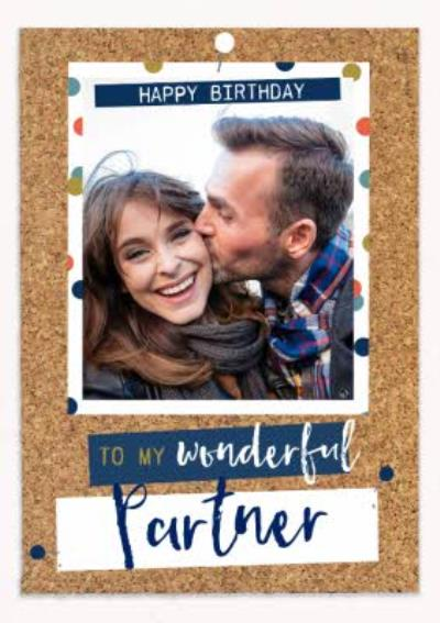 Birthday Photo Upload Card - Wonderful Partner - Pinboard - Photo Upload