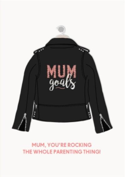 Mum You're Rocking This Parenting Thing Cool Mother's Day Card