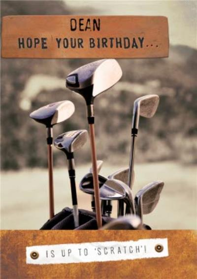 Funny Birthday Card - Is up to  Scratch !