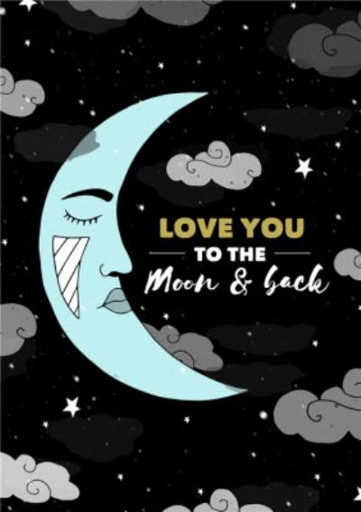 Illustration Love You To The Moon And Back Card