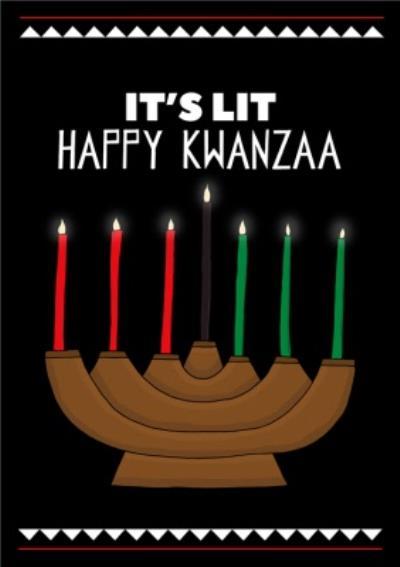 It's Lit Happy Kwanzaa Card