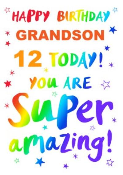 Happy Birthday Grandson 12 Today You Are Super Amazing Card