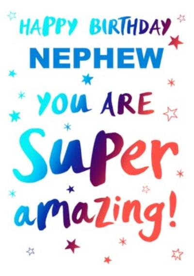 Happy Birthday Nephew You Are Super Amazing Card