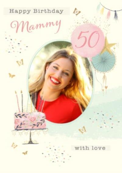 Illustrated Watercolour Cake Balloon Photo Upload Mammy 50th Birthday Card