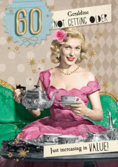 Retro Youre Increasing In Value 60th Birthday Personalised Card