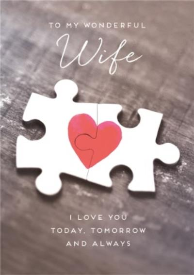 Wonderful Wife I Love You Today Tomorrow Always Jigsaw Card