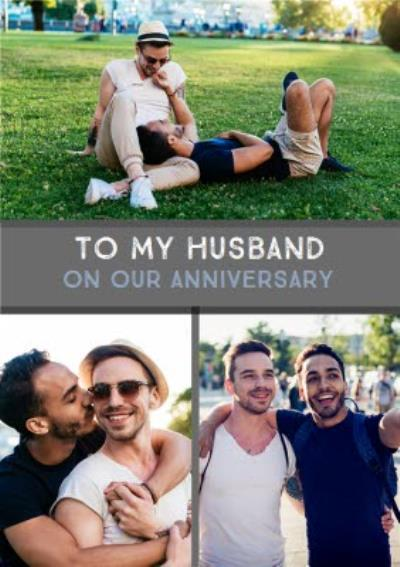 Happy Annniversary photo upload Card To my Husband