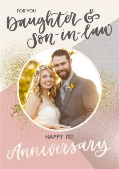For you Daughter & Son-in-law, Happy 1st Anniversary Photo Upload Card