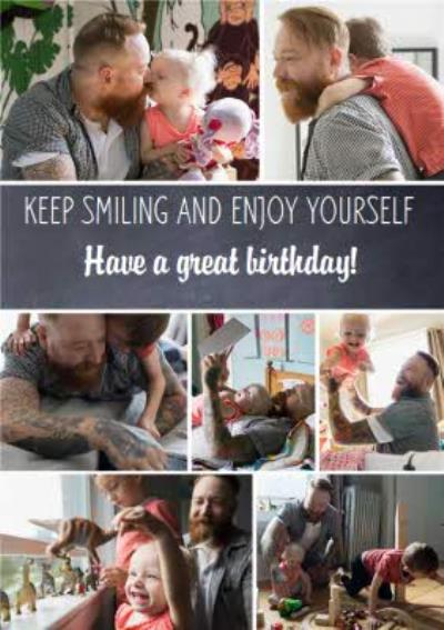 Photo Birthday Card - Keep Smiling And Enjoy Yourself