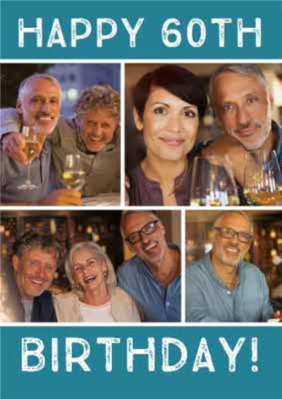 60th Birthday Card - Use your own photos to create personalised 60th birthday cards