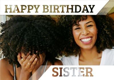 Invisible Letters Happy Birthday Sister Photo Upload Card