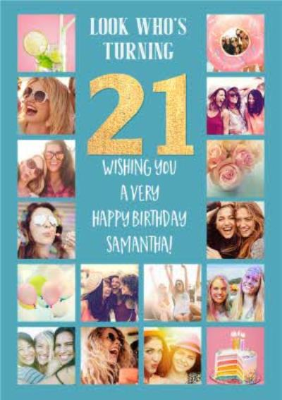 Look whose turning 21 Multi Photo Upload 21st Birthday Card