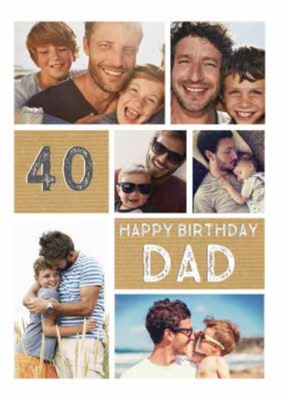 Happy 40th Birhday Dad Photo Upload Birthday Card