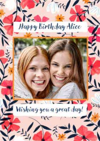 Happy Birthday Wishing You A Great Day Photo Upload Card