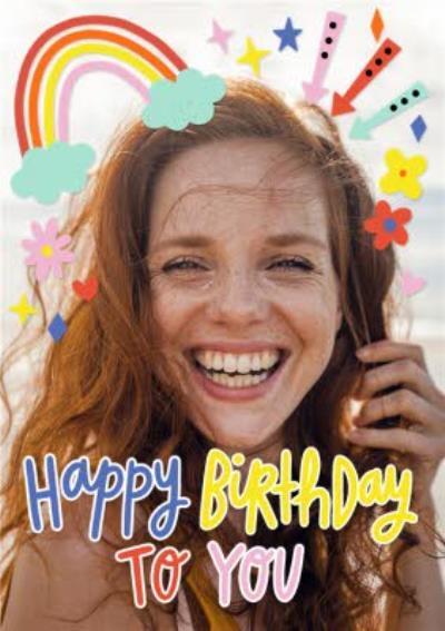 Happy Birthday To You Bright Graphic Photo Upload Birthday Card