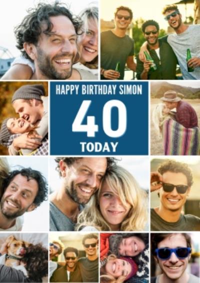 Multiple Photo Upload Happy 40th Birthday Card
