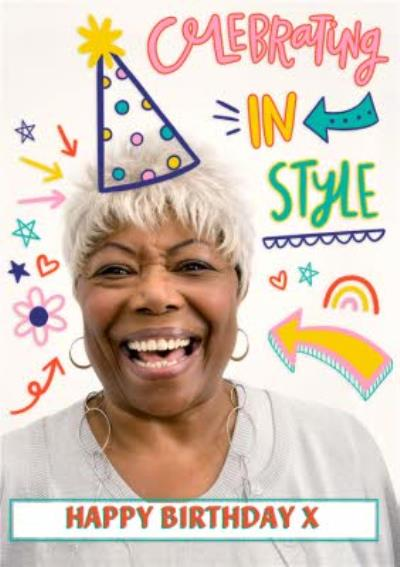 Celebrating In Style Photo Upload Birthday Card