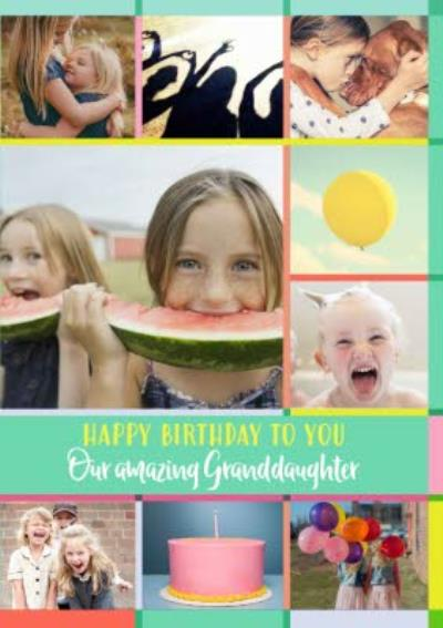 Green Multiple Photo Upload Happy Birthday To You Our Amazing Granddaughter Card