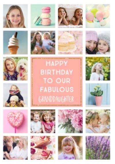 Multiple Photo Upload Happy Birthday To Our Fabulous Granddaughter Card