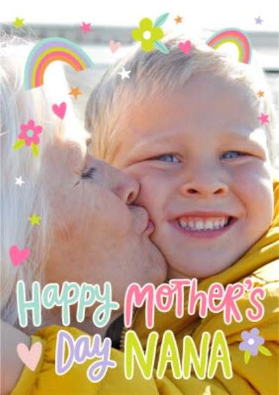 Happy Mothers Day Nana Rainbow Floral Heart Photo Upload Mothers Day Card