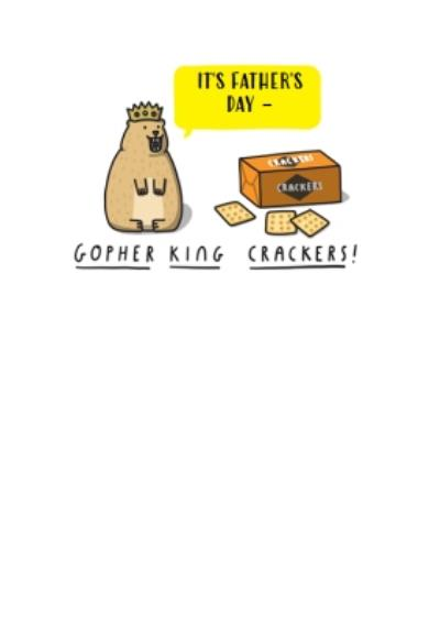 Gopher King Crackers Funny Fathers Day Card