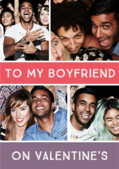 To My Boyfriend Multiple Photo Upload Valentines Card