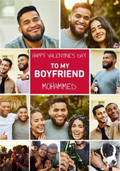 Happy Valentines Day To My Boyfriend Multiple Photo Upload Valentines Card