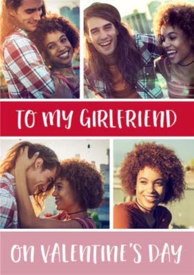 Happy Valentines To My Girlfriend Multiple Photo Upload Valentines Card