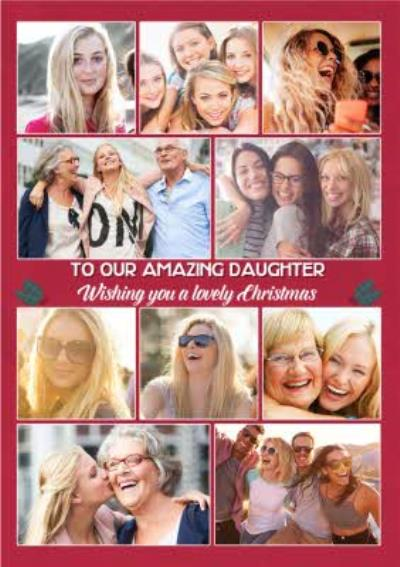 To Our Amazing Daughter Multiple Photo Upload Christmas Card